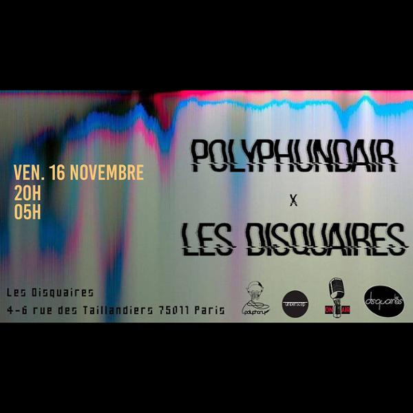 Polyphundair All Night X Les Disquaires