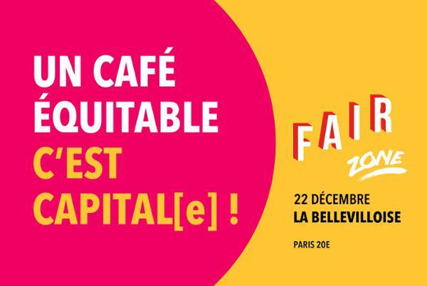 FAIRZONE : UN CAFÉ ÉQUITABLE, C'EST CAPITAL[E]