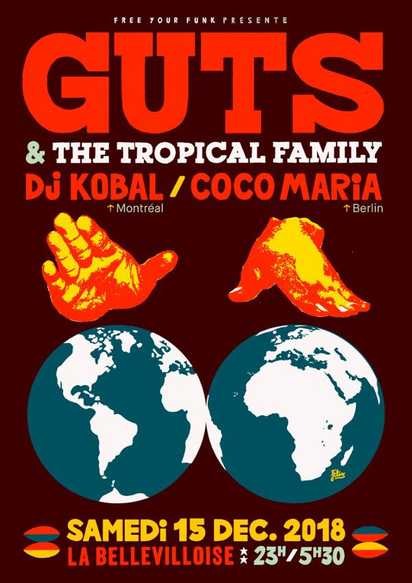 FREE YOUR FUNK : GUTS & THE TROPICAL FAMILY