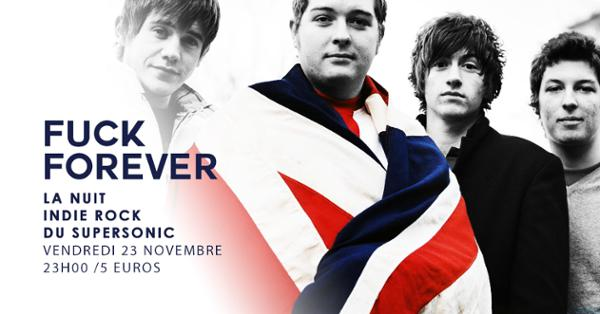 F*** Forever / Nuit indierock 00s du Supersonic