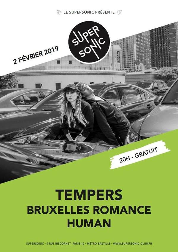 Tempers • Bruxelles Romance • Human / Supersonic (Free entry)