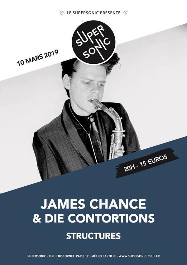James Chance (No Wave Legend) & Die Contortions • Structures en concert