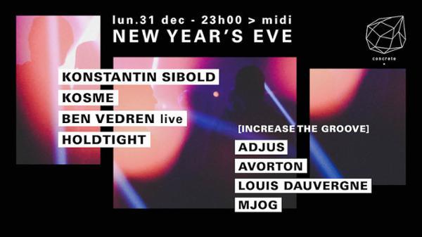Concrete New Year's Eve: Konstantin Sibold, Kosme, Ben Vedren Live