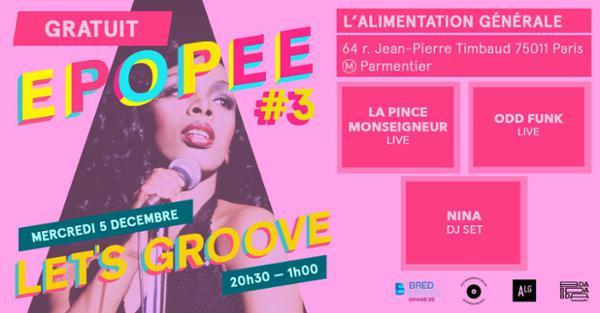 Épopée #3 — Let's Groove — La Pince Mgr • Odd Funk • DJ set