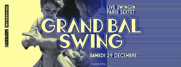 GRAND BAL SWING w/ PARIS SWINGIN SEXTET