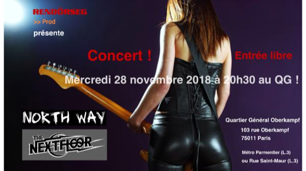 NORTH WAY + THE NEXTFLOOR en concert au QG !