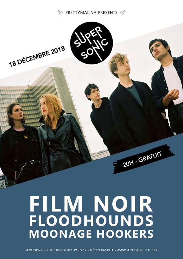Film Noir • FloodHounds • Moonage Hookers / Supersonic