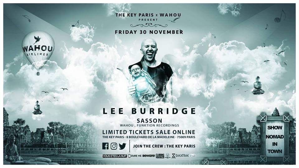The Key Paris X Wahou Present : Lee Burridge