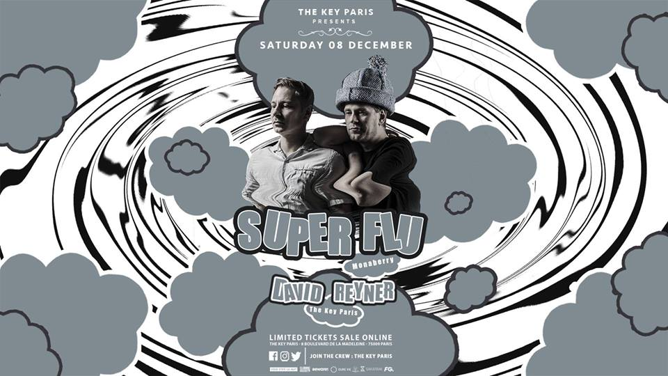 The Key Paris presents Super Flu