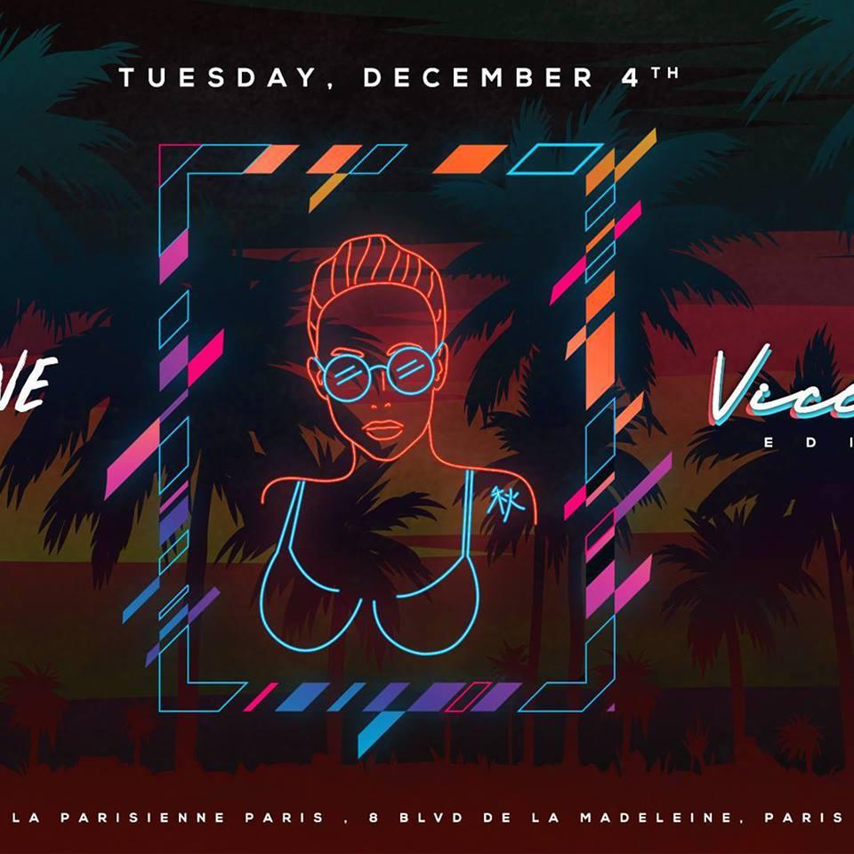 La Parisienne X Vice City Edition X Tuesday 04th Dec