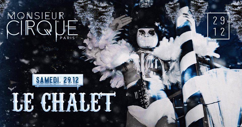 ★ Samedi 29 Décembre - Le Chalet de Monsieur Cirque ★
