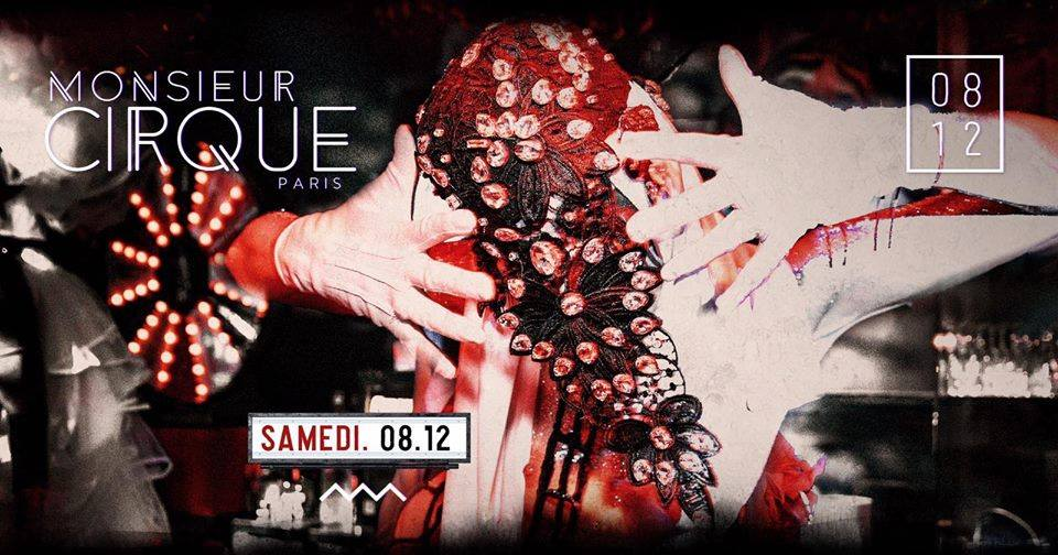 ★ Samedi 08 Décembre - Monsieur Cirque ★
