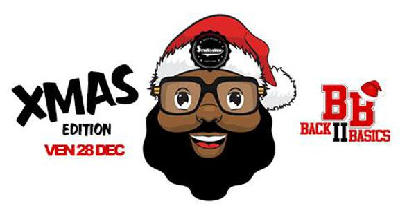Back To Basics XMAS Edition - Hip Hop, Rnb et Dancehall