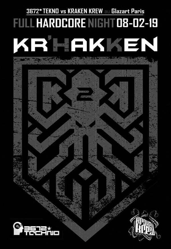 3672*kraken // Hardcore // Manu le Malin / 3FAZé / DKLé / NAWAK
