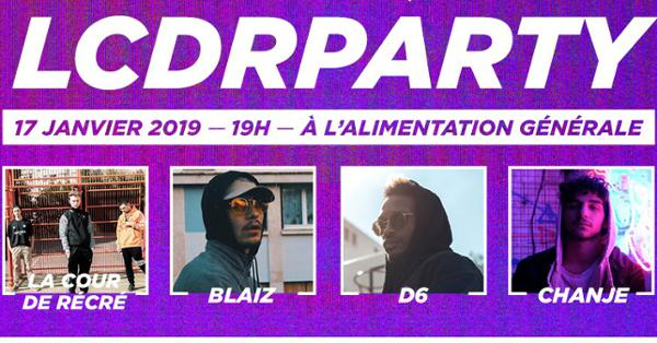 LCDR PARTY : Blaiz / La Cour de Récré / D6 / Chanje