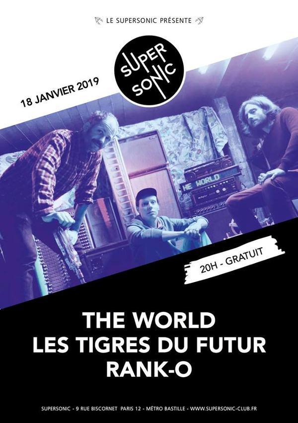 The World (Release Party) • Les Tigres du Futur • RAnK-O