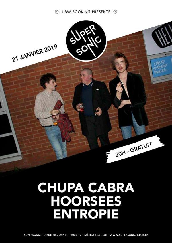 Chupa Cabra • Hoorsees • Entropie / Supersonic (Free entry)