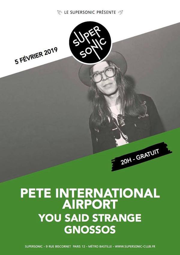 Pete International Airport • You Said Strange • Gnossos
