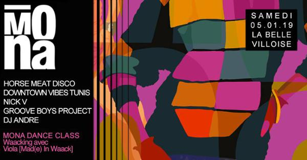 MONA w/ HORSE MEAT DISCO, DOWTOWN VIBES, NICK V & MORE