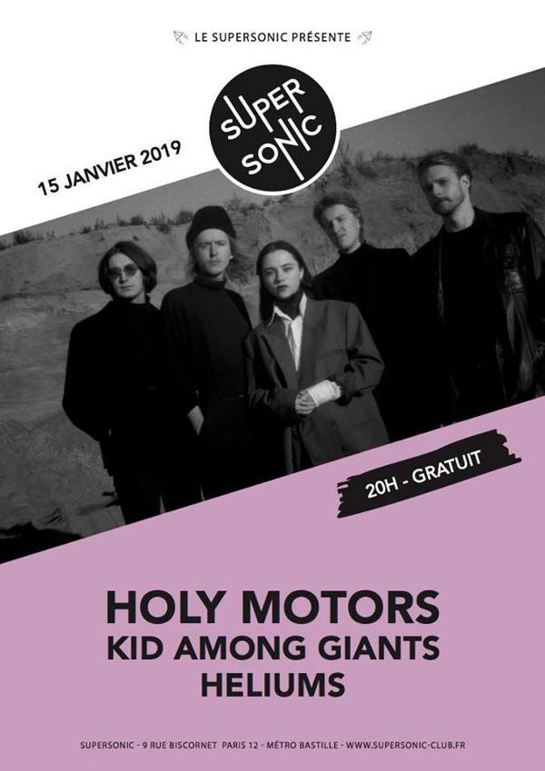 Holy Motors • Kid Among Giants • Heliums / Supersonic (Free)