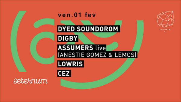 Concrete x Aeternum: Dyed Soundorom, Digby, Assumers Live