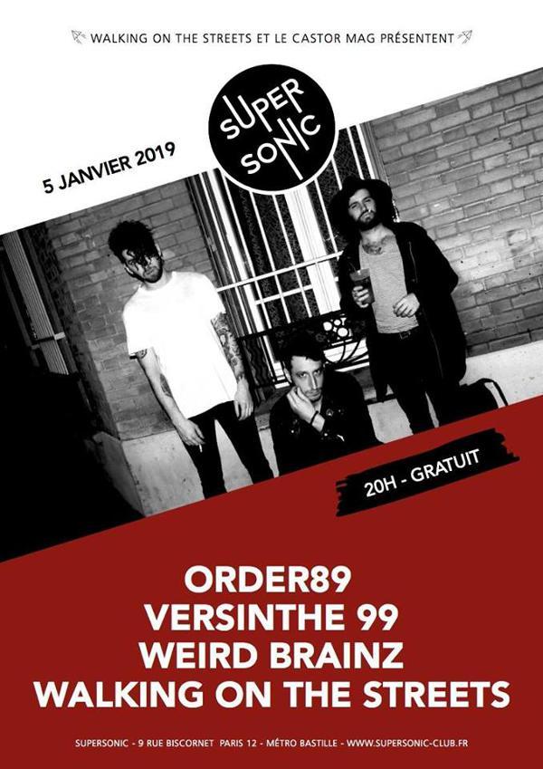 Order89 • Weird Brainz • Versinthe 99 • Walking of the Streets