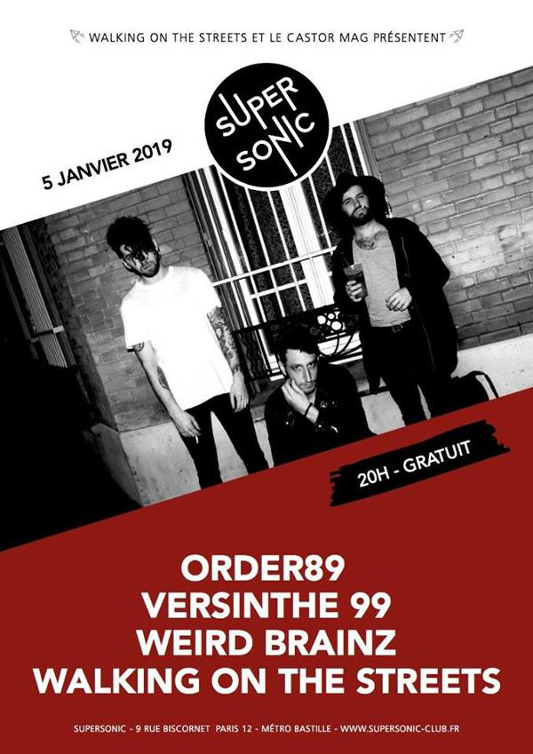 Order89 • Weird Brainz • Versinthe 99 • Walking of the Streets