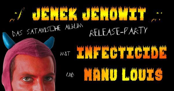 Jemek Jemowit - Infecticide - Manu Louis