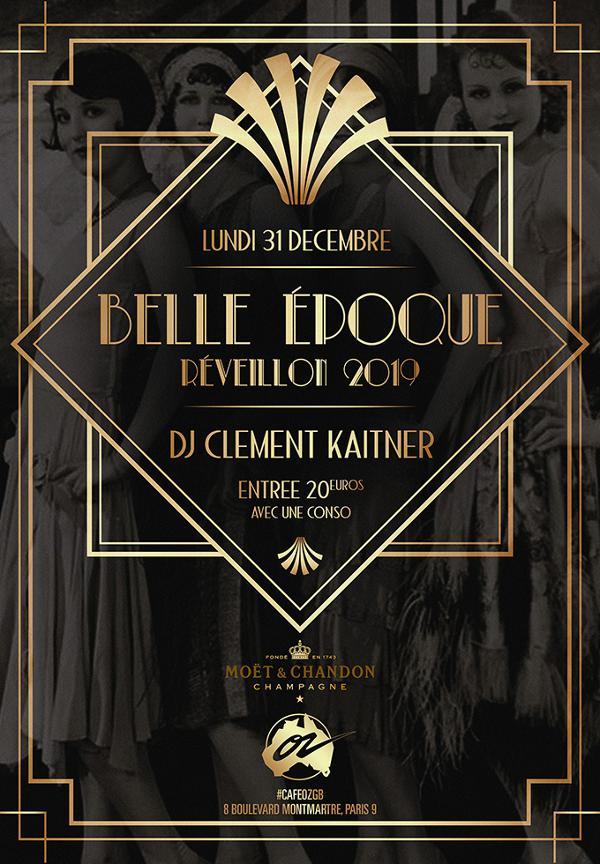 La Belle Epoque // Réveillon 2019