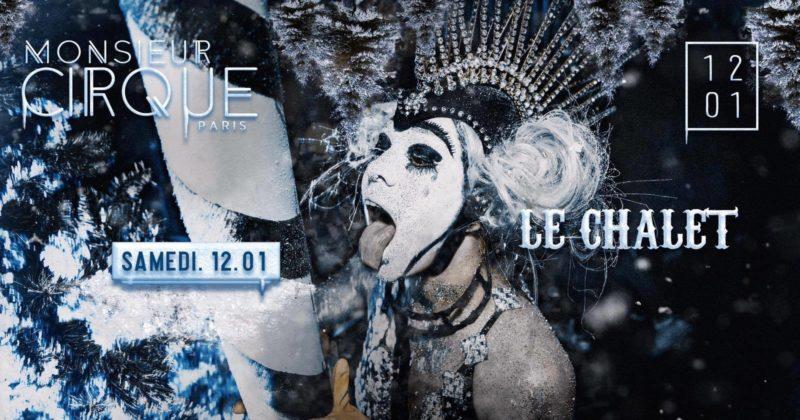 ★ Samedi 12 Janvier - Le Chalet de Monsieur Cirque ★