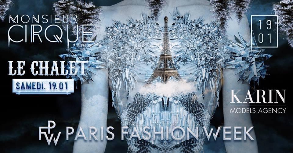 ★ Samedi 19 Janvier - Le Chalet de Monsieur Cirque Pfw'19 ★