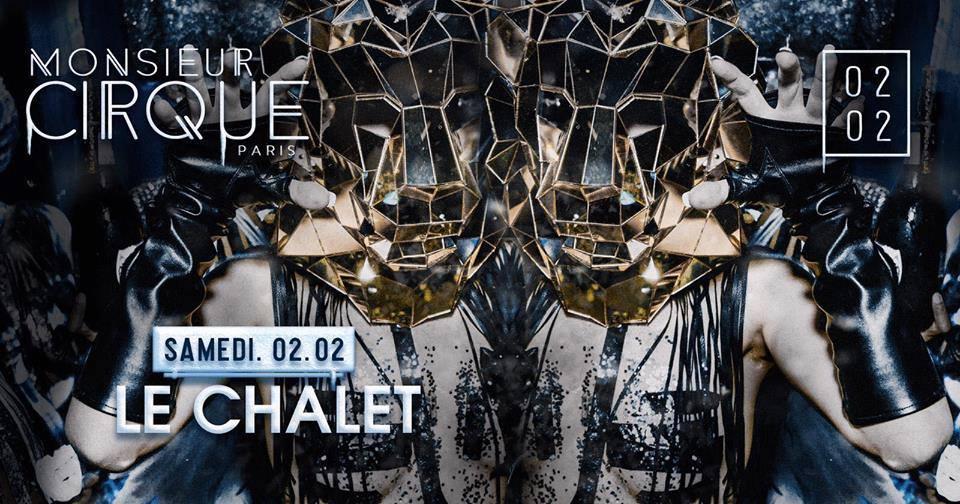 ★ Samedi 02 Février - Le Chalet de Monsieur Cirque ★