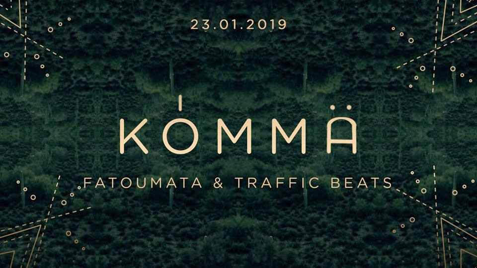 KÖMMA w/ Traffic Beats & Fatoumata : Acte 2