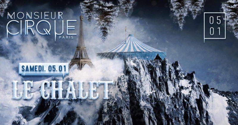 ★ Samedi 05 Janvier - Le Chalet de Monsieur Cirque ★