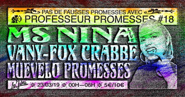 Professeur Promesses #18 w/ Ms Nina, Vany-Fox, Crabbe, Muevelo