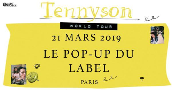 Tennyson — Le Pop-Up du Label, Paris — 21.03.19