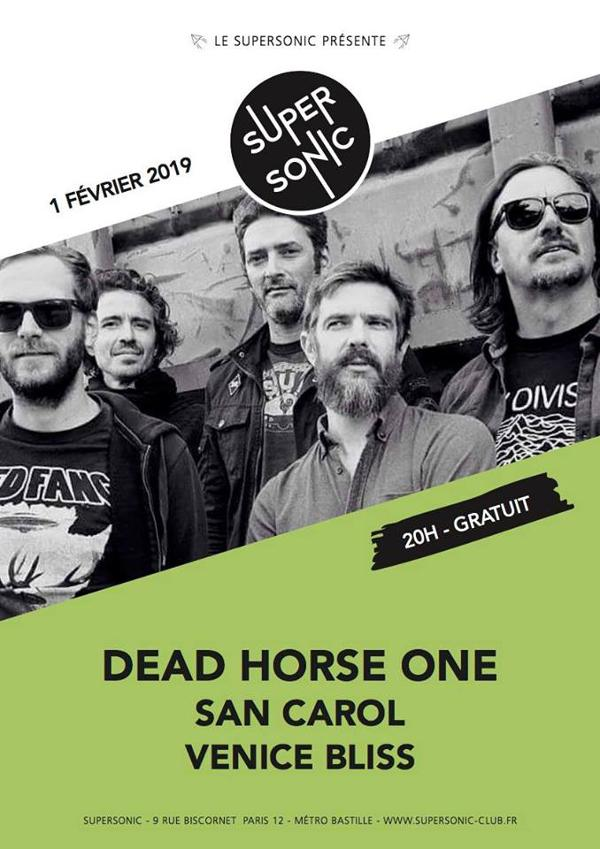 Dead Horse One • San Carol • Venice Bliss / Supersonic (Free)