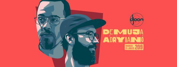 Demuja & Adryiano @ Djoon