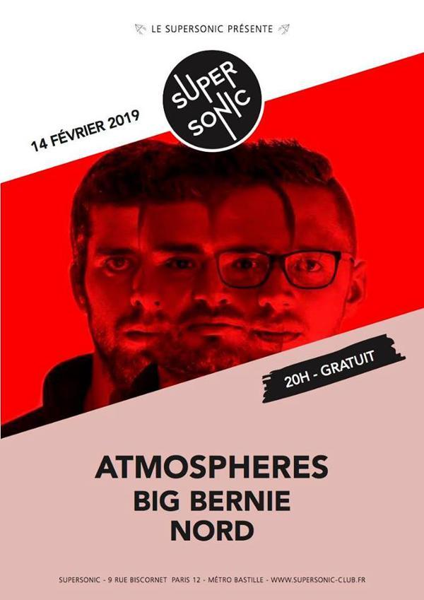 Atmospheres • Big Bernie • Nord / Supersonic (Free entry)