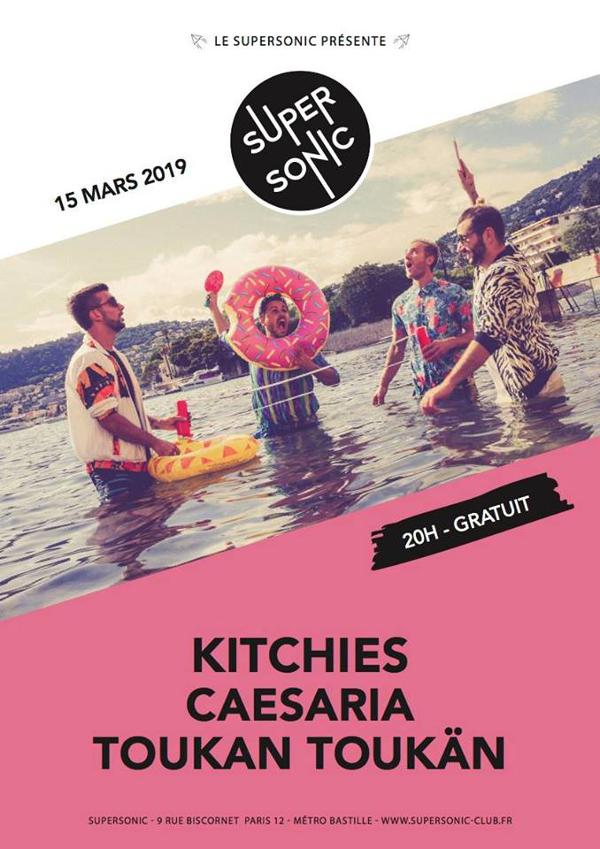 Kitchies • Caesaria • Toukan Toukän / Supersonic (Free entry)