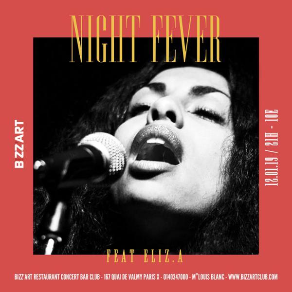 NIGHT FEVER Feat. ELIZ.A