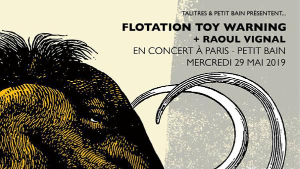 FLOTATION TOY WARNING + RAOUL VIGNAL