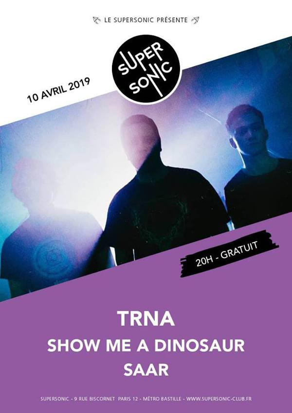 TRNA • Show Me A Dinosaur • SAAR / Supersonic - Free