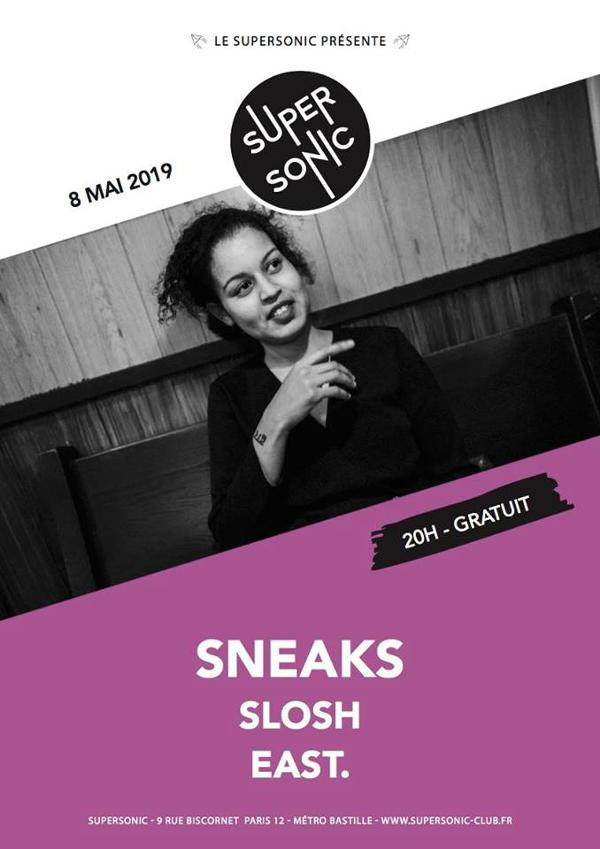 Sneaks • Slosh • East. / Supersonic (Free entry)