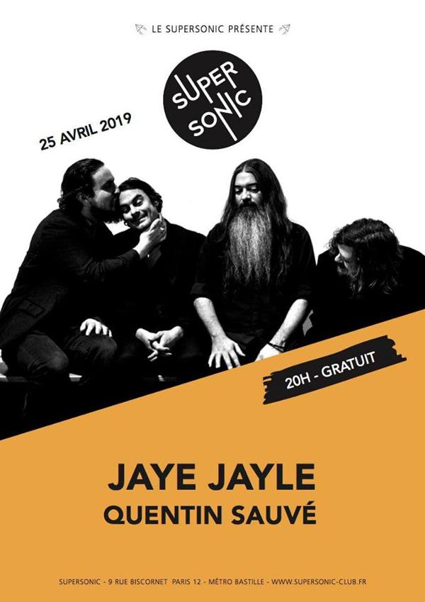 Jaye Jayle • Quentin Sauvé / Supersonic (Free entry)