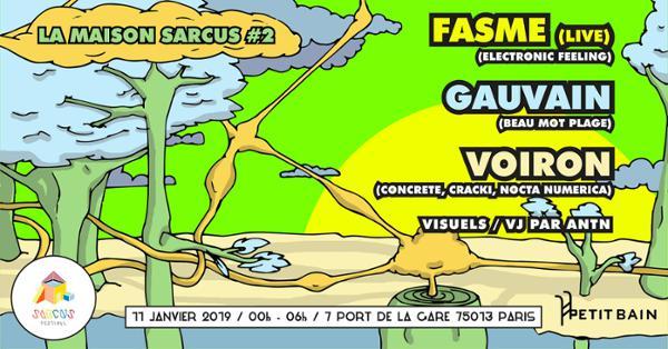 LA MAISON SARCUS #2 : VOIRON, FASME, GAUVAIN