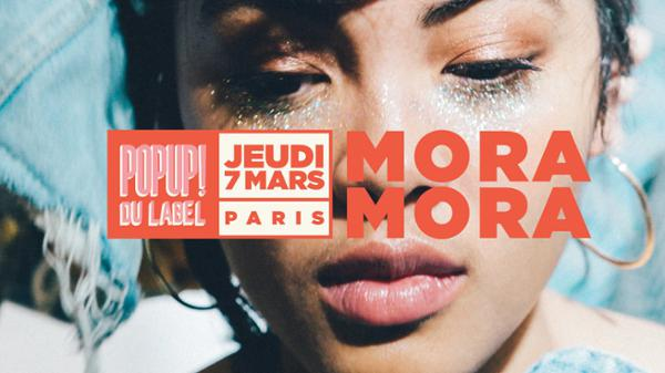 MORA MORA en concert au Pop-Up! // 07.03.19