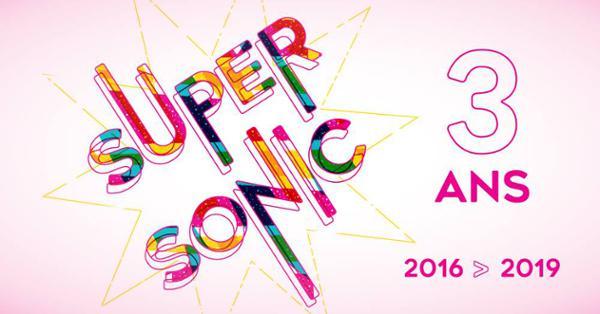 3 ans du Supersonic  3 soirées d'anniversaire