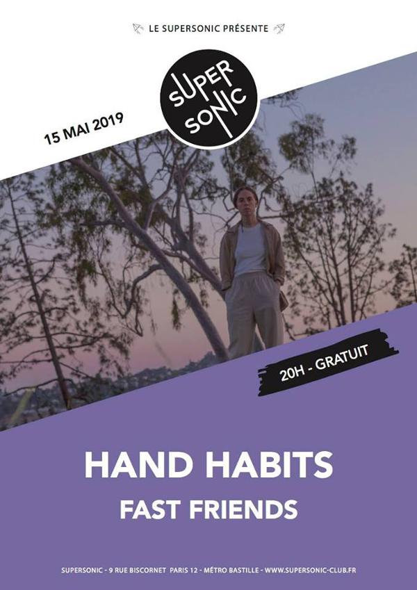 Hand Habits • Fast Friends / Supersonic (Free entry)