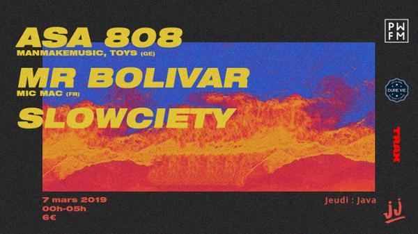 JJ & Slowciety W/ Asa 808, Mr Bolivar